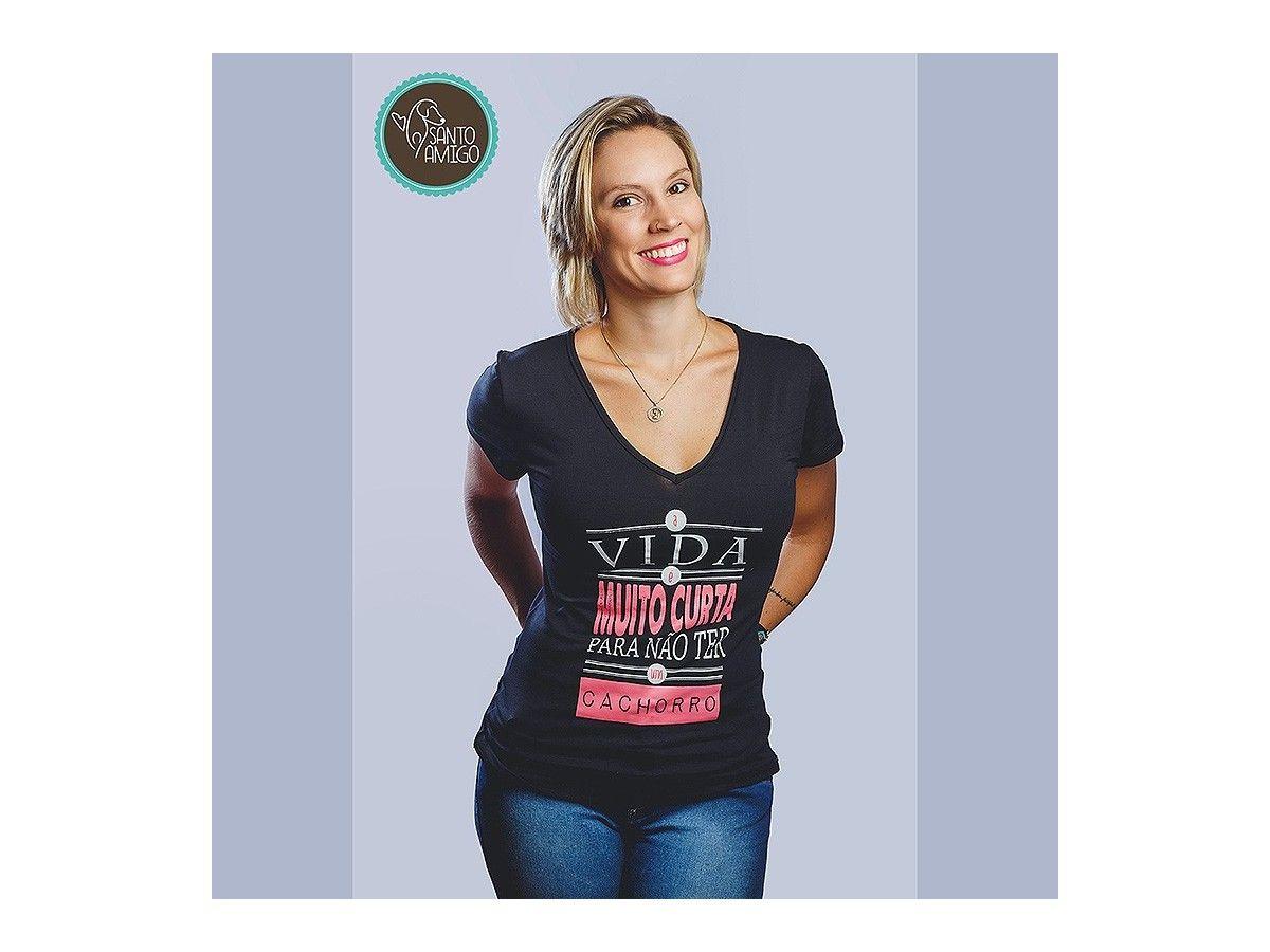 Camiseta A Vida é Muito Curta