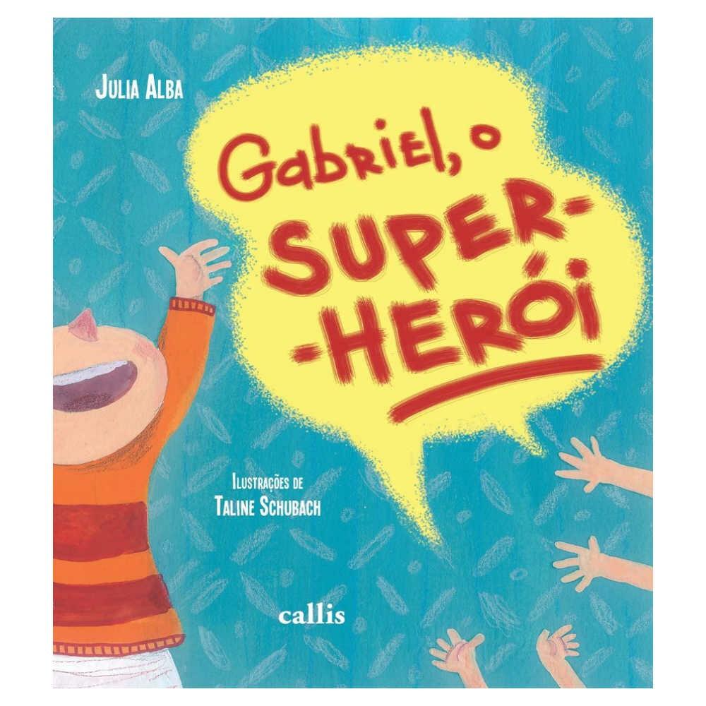 GABRIEL,  O SUPER HERÓI