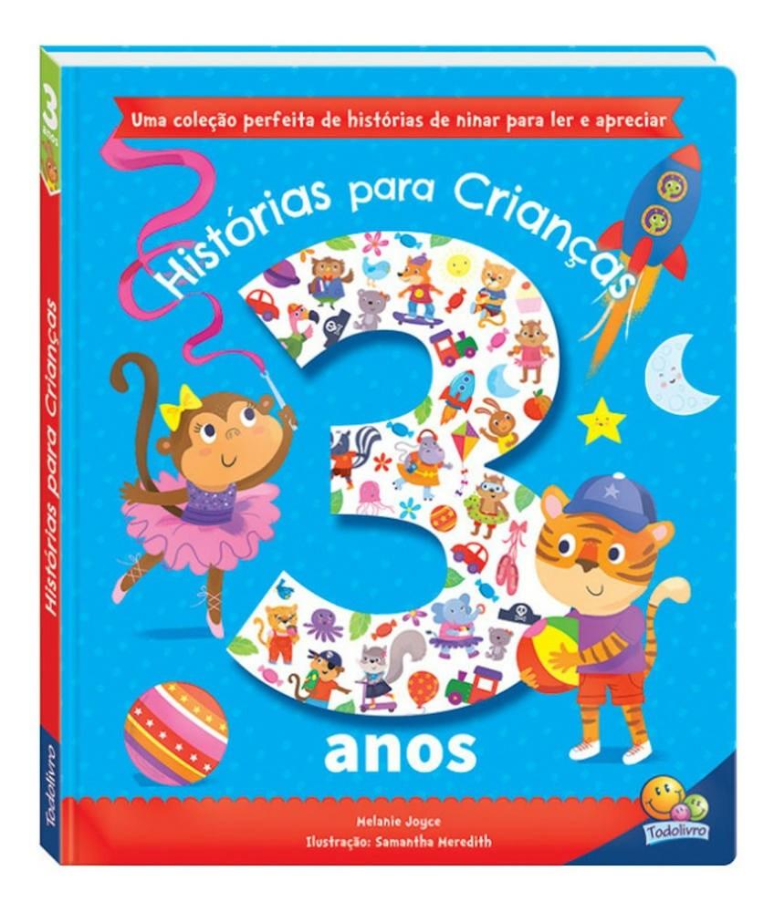 HISTÓRIAS PARA CRIANÇAS - 3 ANOS