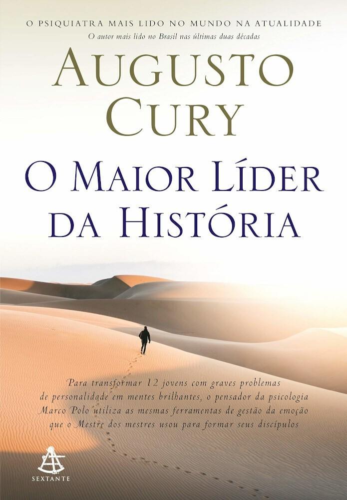 O MAIOR LÍDER DA HISTÓRIA