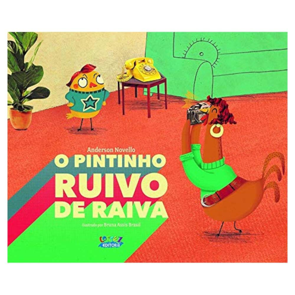 O PINTINHO RUIVO DE RAIVA
