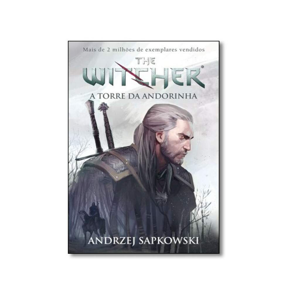 THE WITCHER VOL 6 - A TORRE DA ANDORINHA