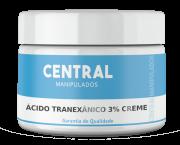Ácido Tranexâmico 3% - 30g Creme - Para melasmas (manchas na pele)