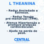 L teanina 200mg - 30 cápsulas - Reduz Ansiedade, Estresse e TPM,  Aumentar sistema imunológico,  Atenua Hipertensão