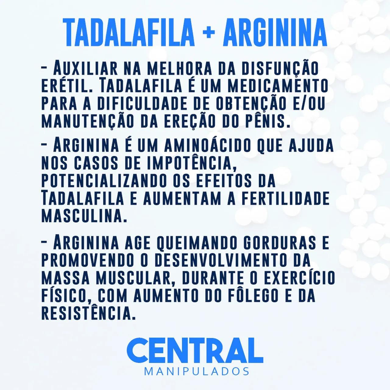 Tadalafila 10mg 30 Cápsulas + Arginina 300mg 30 Cápsulas - Vasodilatação e Ereção