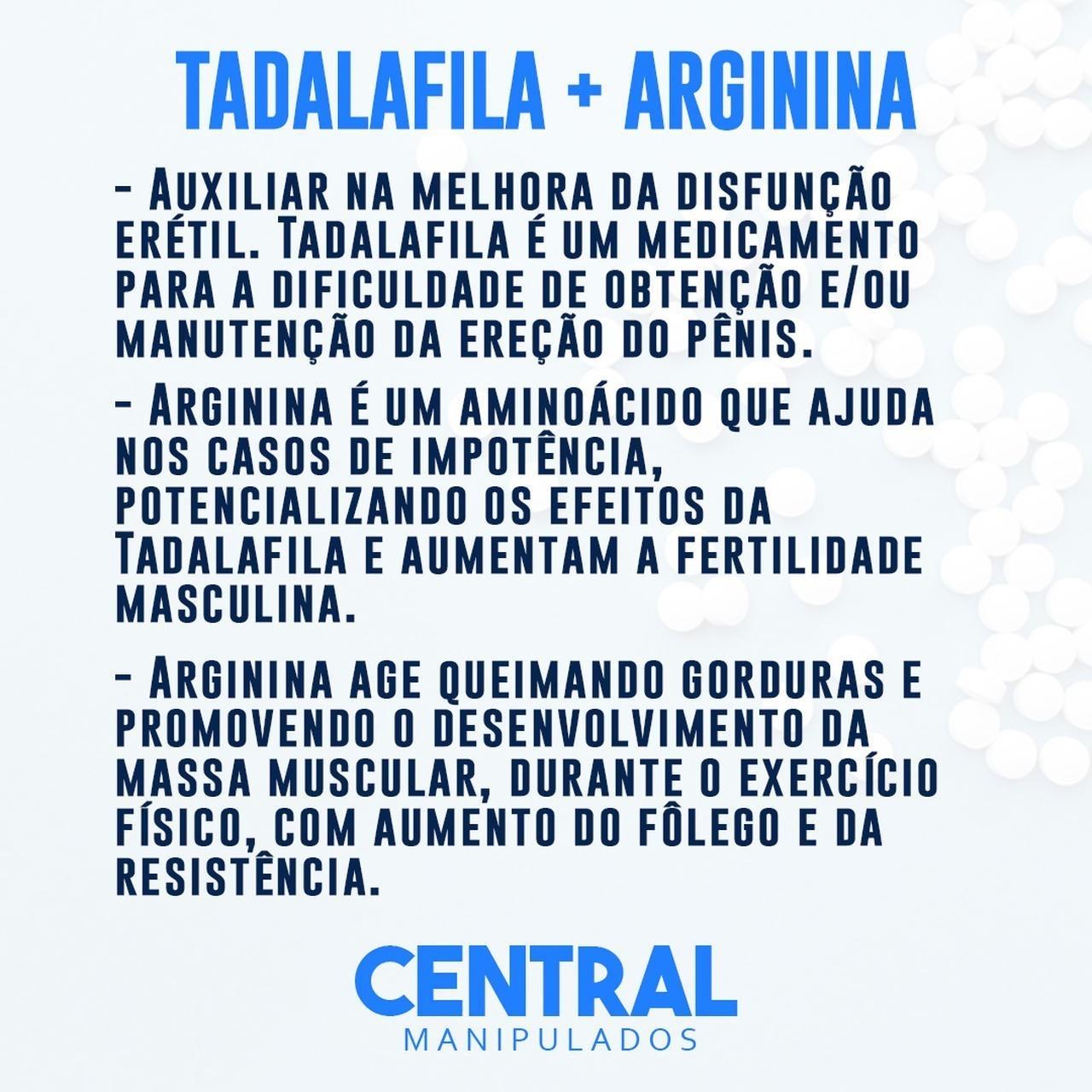 Tadalafila 20mg 120 Cápsulas + Arginina 500mg 120 Cápsulas - Vasodilatador