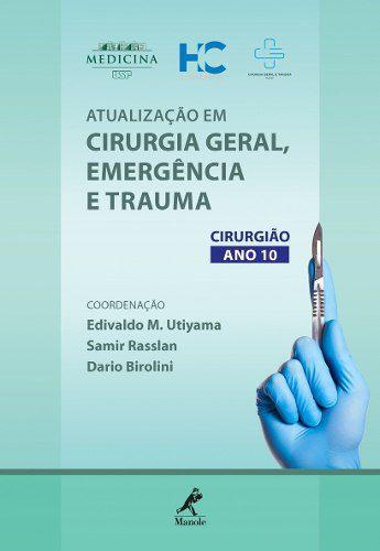 Livro Atualização Em Cirurgia Geral Emergência E Trauma