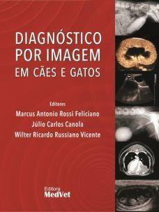 Livro Diagnostico Por Imagem Em Caes E Gatos