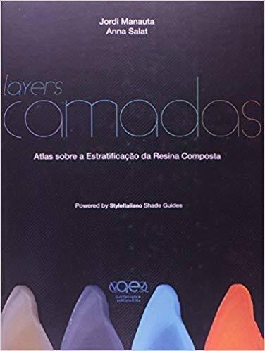 Livro Layers Camadas Atlas Sobre Estratificação Resina Composta