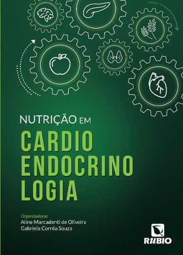Livro Nutrição Em Cardioendocrinologia