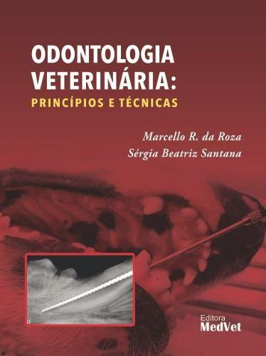 Livro Odontologia Veterinária Princípios E Técnicas