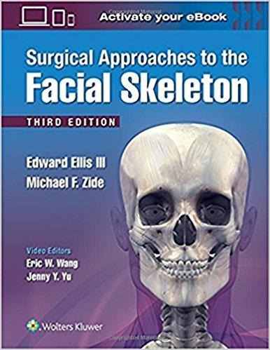 Livro Surgical Approaches To The Facial Skeleton