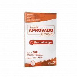 Livro Coleção Aprovado Nutrição: Bromatologia