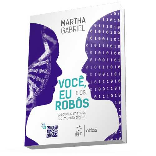 Livro Você, Eu E Os Robôs - Pequeno Manual Do Mundo Digital