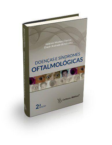 Livro Doenças E Síndromes Oftalmológicas 2. Ed