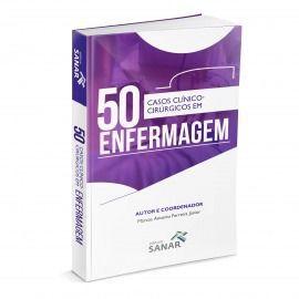 Livro 50 Casos Clínicos Cirúrgicos Em Enfermagem