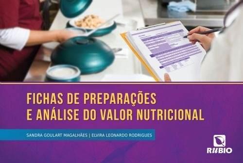 Livro Fichas De Preparações E Análise Do Valor Nutricional