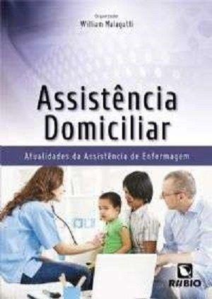 Livro Assistência Domiciliar - Atualidades Da Assistência