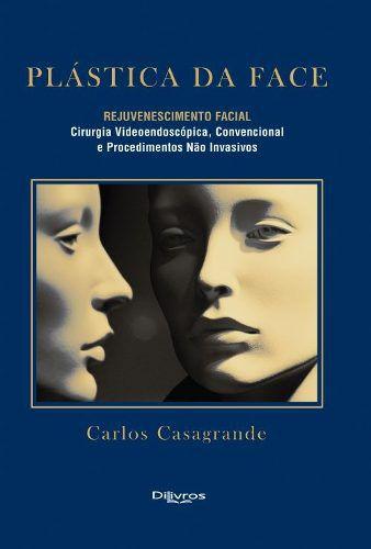 Plastica Da Face Rejuvenescimento Facial