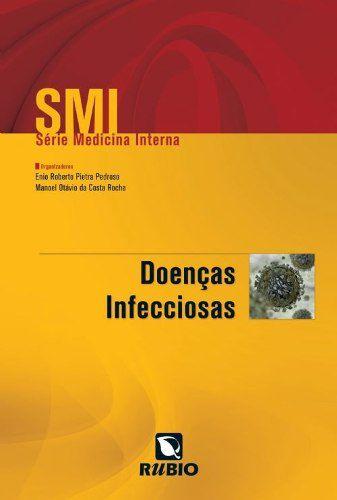 Livro Smi Série Medicina Interna Doenças Infecciosas