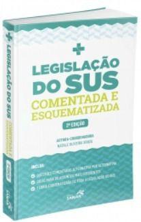 Livro Legislação Do Sus Comentada E Esquematizada 2ª Edição