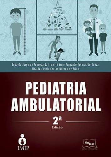 Livro Pediatria Ambulatorial - 2ª Ed. 2017