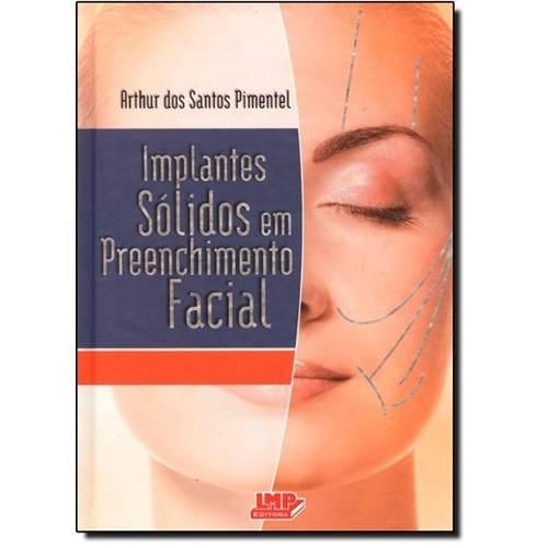 Implantes Solidos Em Preenchimento Facial