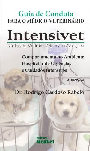 Livro Guia De Conduta Para Médico-veterinário Intensivet