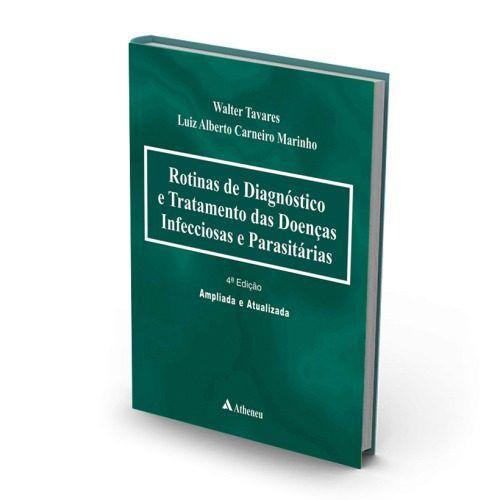 Livro Rotinas De Diagnóstico E Tratamento Das Doenças Infecciosas