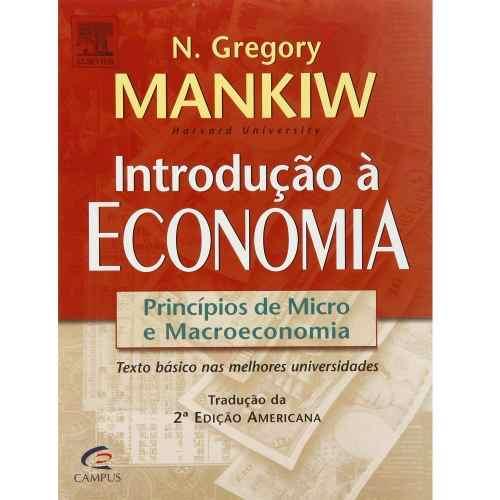 Livro Introdução À Economia - Princípios De Micro E Macroeconomia