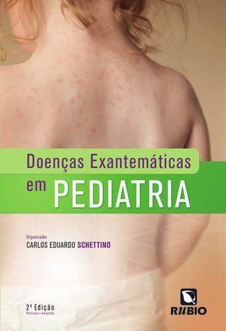 Livro Doenças Exantemáticas Em Pediatria