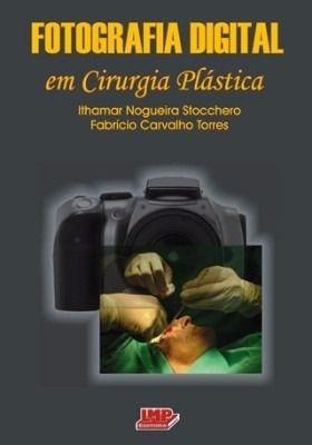 Fotografia Digital Em Cirurgia Plástica