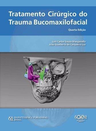 Livro Tratamento Cirúrgico Do Trauma Bucomaxilofacial