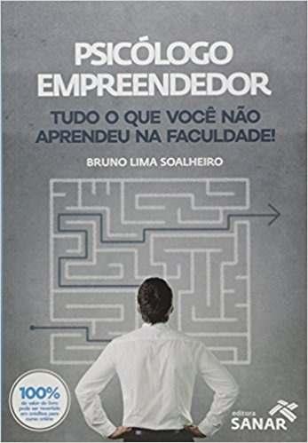 Livro Psicólogo Empreendedor - Tudo O Que Você Não Aprendeu