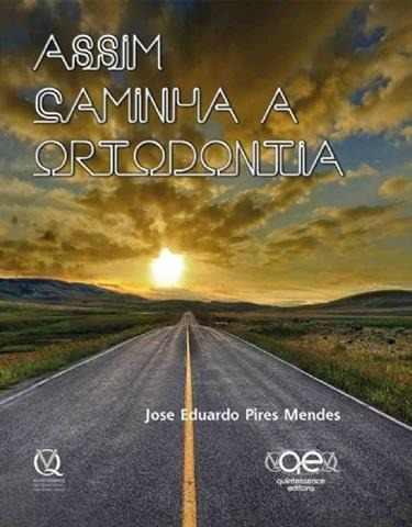 Livro Assim Caminha A Ortodontia