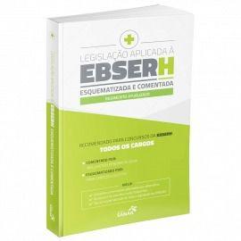 Livro Legislação Aplicada À Ebserh Esquematizada E Comentada