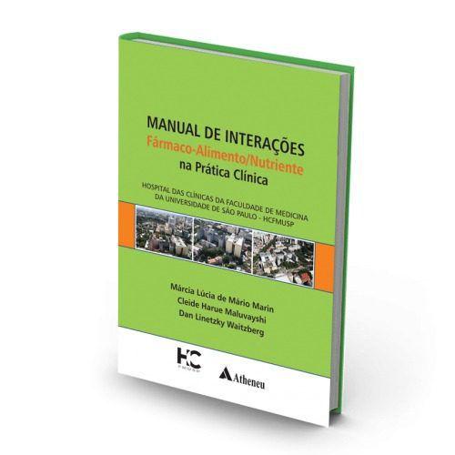 Livro Manual De Interações Farmaco Alimento Nutriente