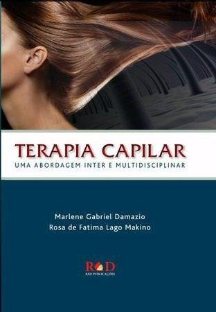 Terapia Capilar - Uma Abordagem Inter E Multidiscip.