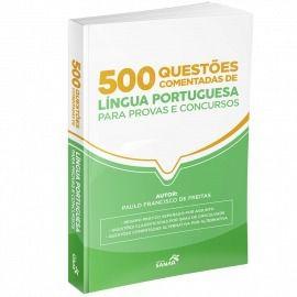 Livro 500 Questões Comentadas De Língua Portuguesa