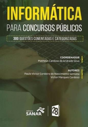 Livro Informática Para Concursos Públicos - 300 Questões