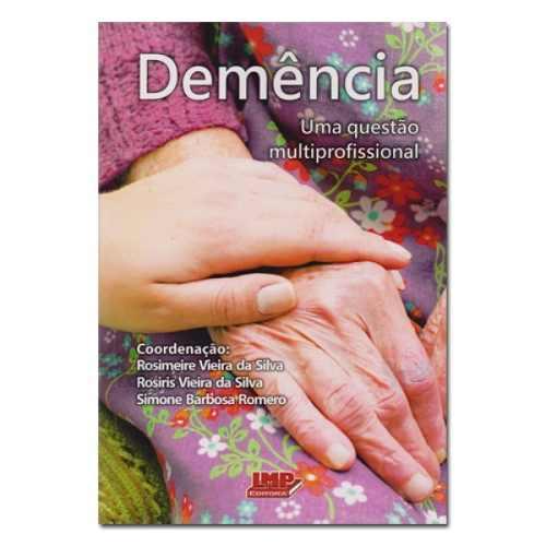 Livro Demência - Uma Questão Multiprofissional