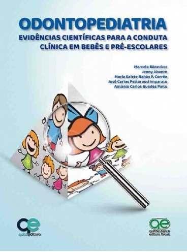 Odontopediatria Evidências Científicas Para A Conduta