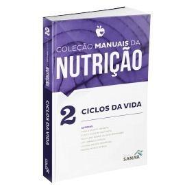 Livro Ciclos Da Vida - Vol.2 - Coleção Manuais Da Nutrição