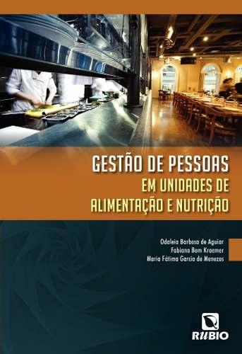 Livro Gestão De Pessoas Em Unidades De Alimentação E Nutrição