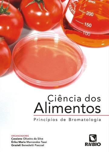 Livro Ciência Dos Alimentos Princípios De Bromatologia