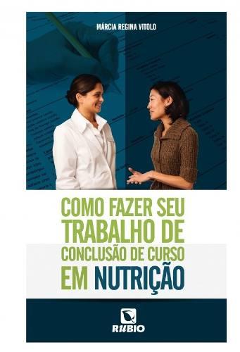 Livro Como Fazer Seu Trabalho De Conclusão De Curso Em Nutrição  - LIVRARIA ODONTOMEDI