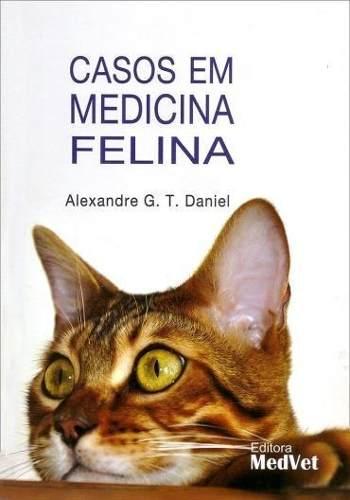 Livro Casos Em Medicina Felina