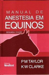 Livro Manual De Anestesia Em Equinos