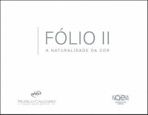 Livro Fólio Ii - A Naturalidade Da Cor