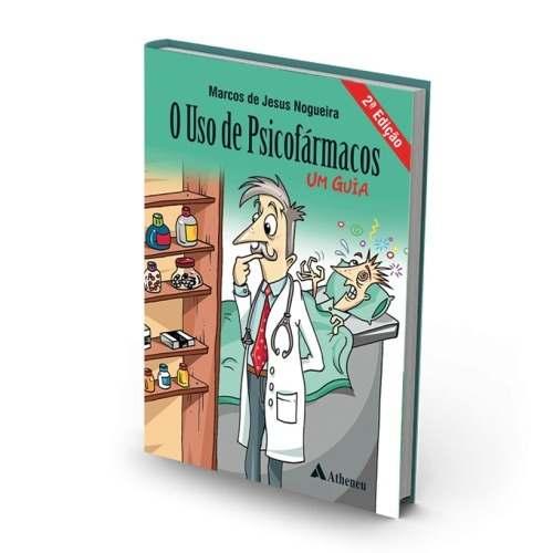 O Uso De Psicofarmacos - 2ª. Edição